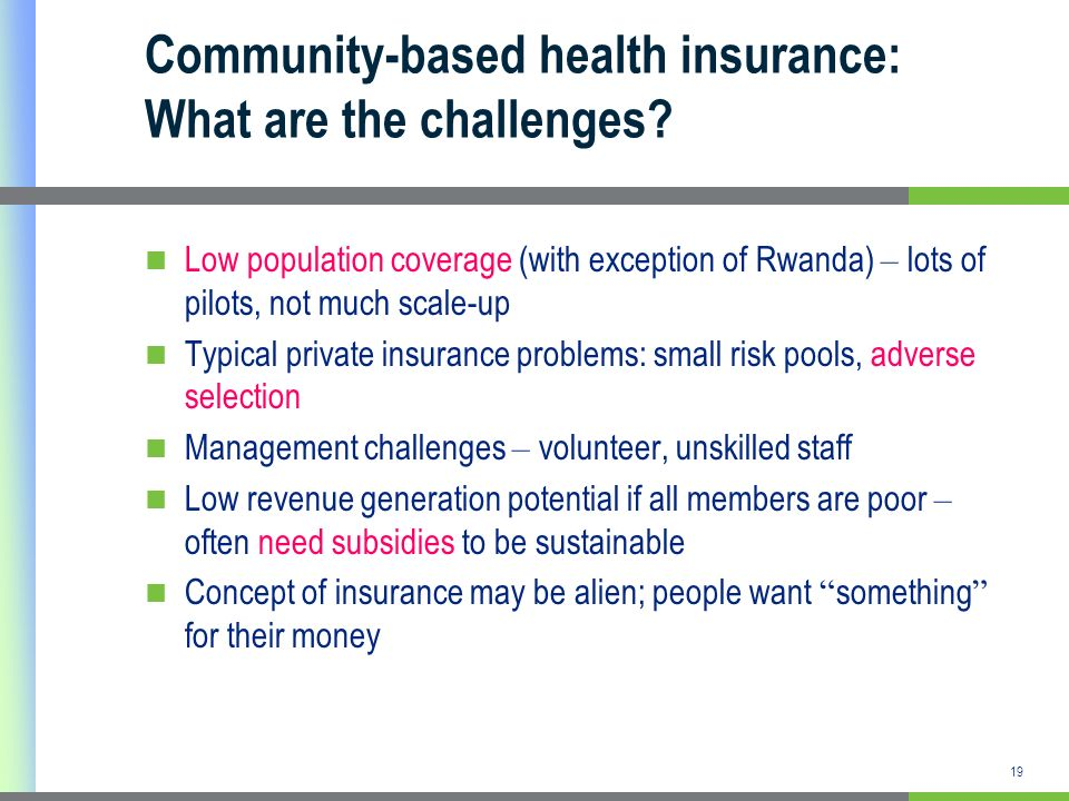 Community-based health insurance: What are the challenges