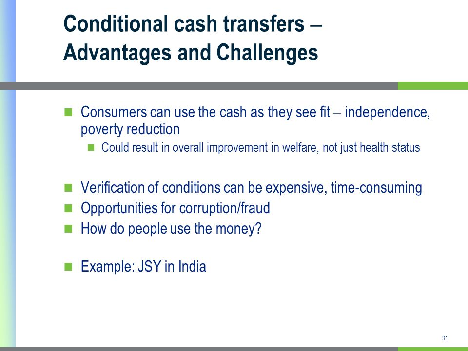 Conditional cash transfers – Advantages and Challenges