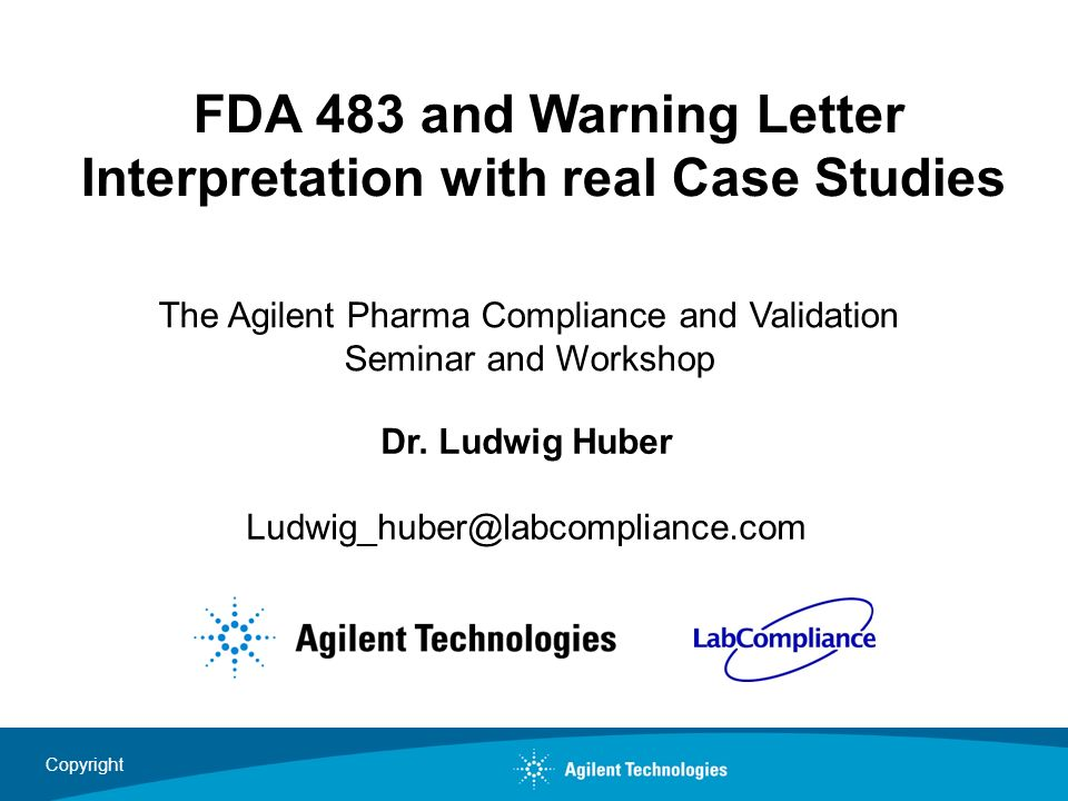 FDA 483 and Warning Letter Interpretation with real Case Studies