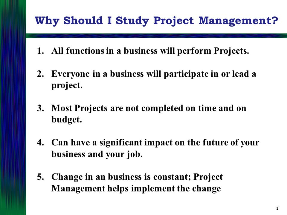 important questions on project management Before you say 'i do' as a project manager to a new project assignment it is best to ask a simple but very important question why how experienced/mature is the organization in its project management approach when when does the project output need to be ready.