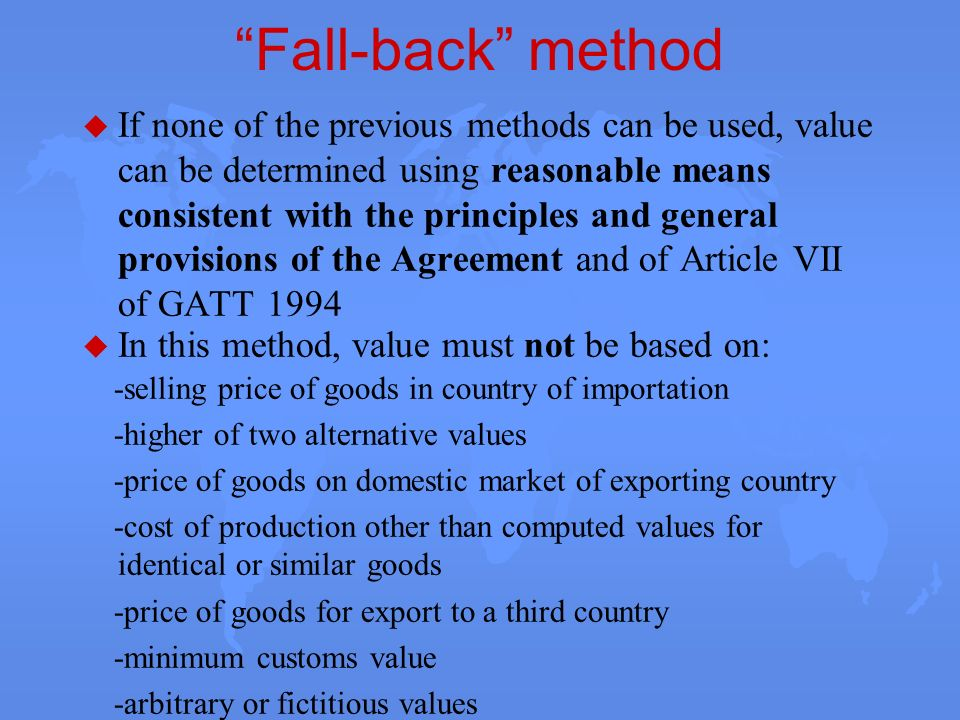 Fall-back method -selling price of goods in country of importation