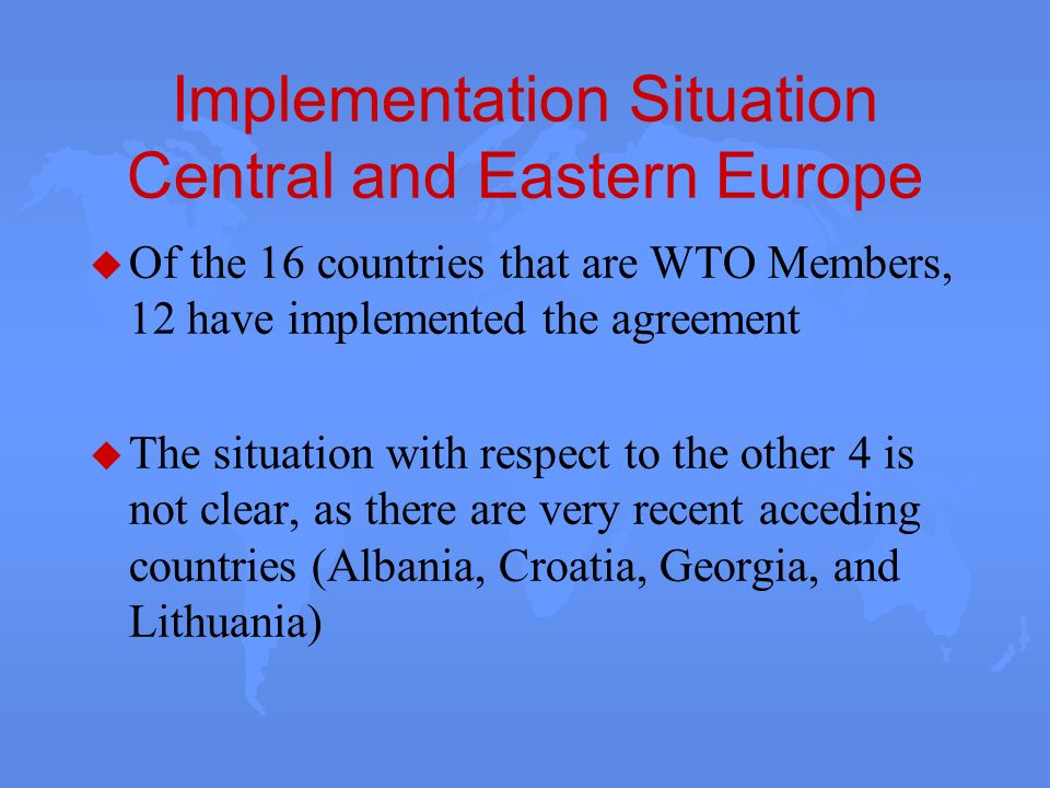 Implementation Situation Central and Eastern Europe