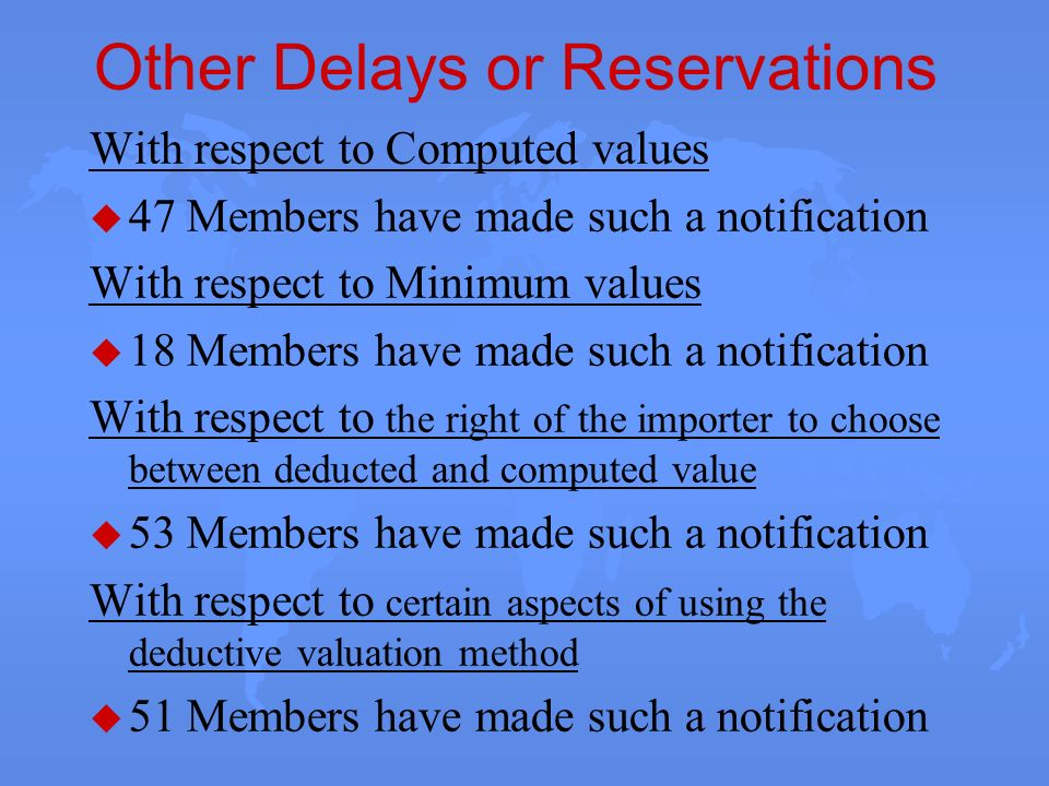 Other Delays or Reservations