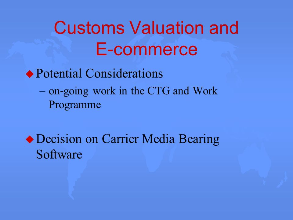 Customs Valuation and E-commerce