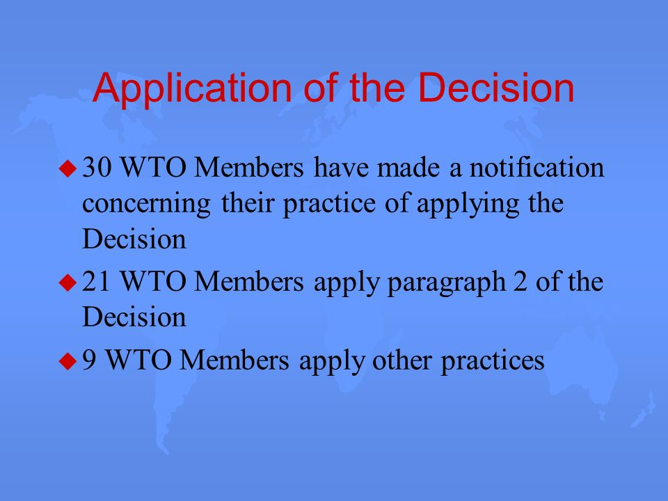 Application of the Decision