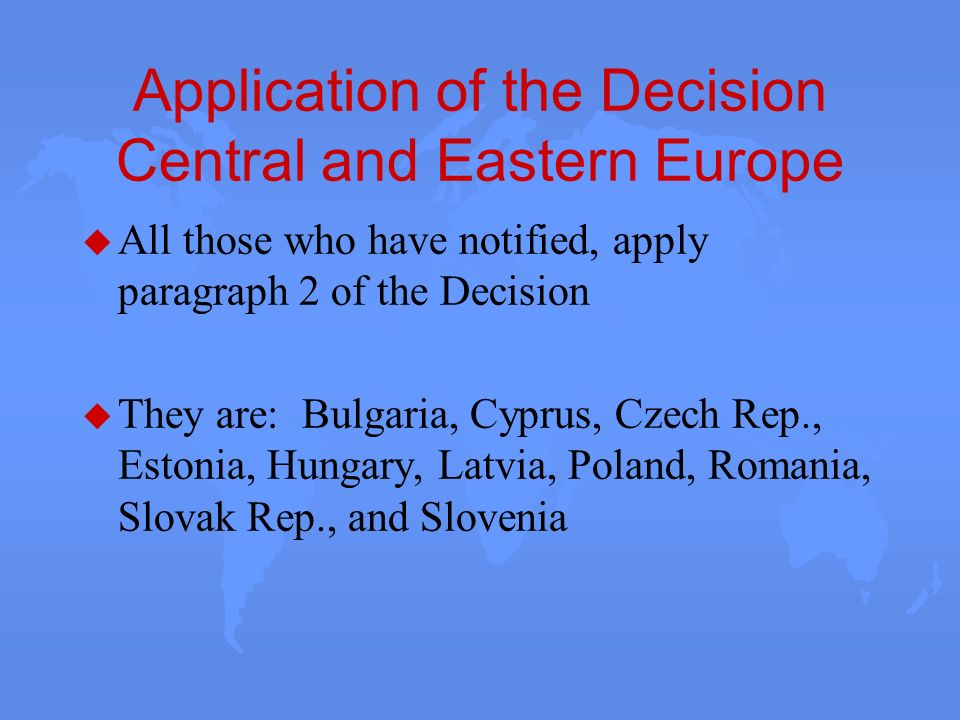 Application of the Decision Central and Eastern Europe
