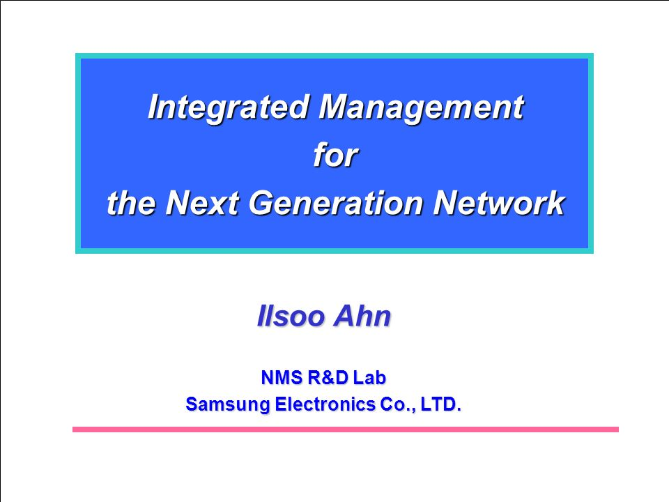Integrated Management for the Next Generation Network
