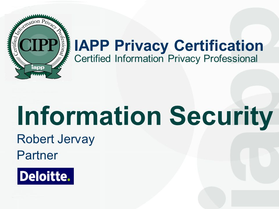 Information Security Iapp Privacy Certification Robert Jervay