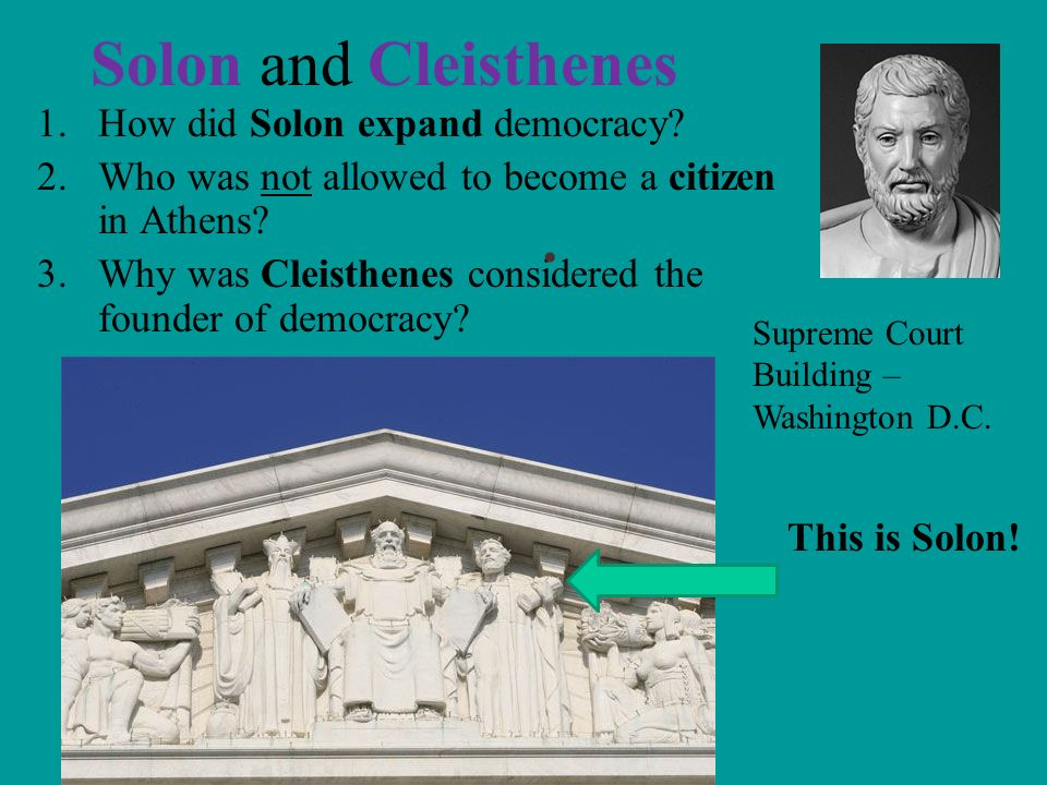 Solon and Cleisthenes How did Solon expand democracy