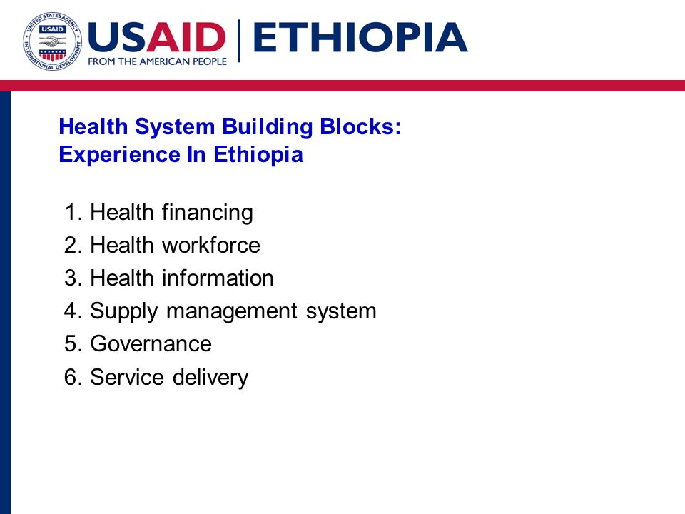 Health System Building Blocks: Experience In Ethiopia