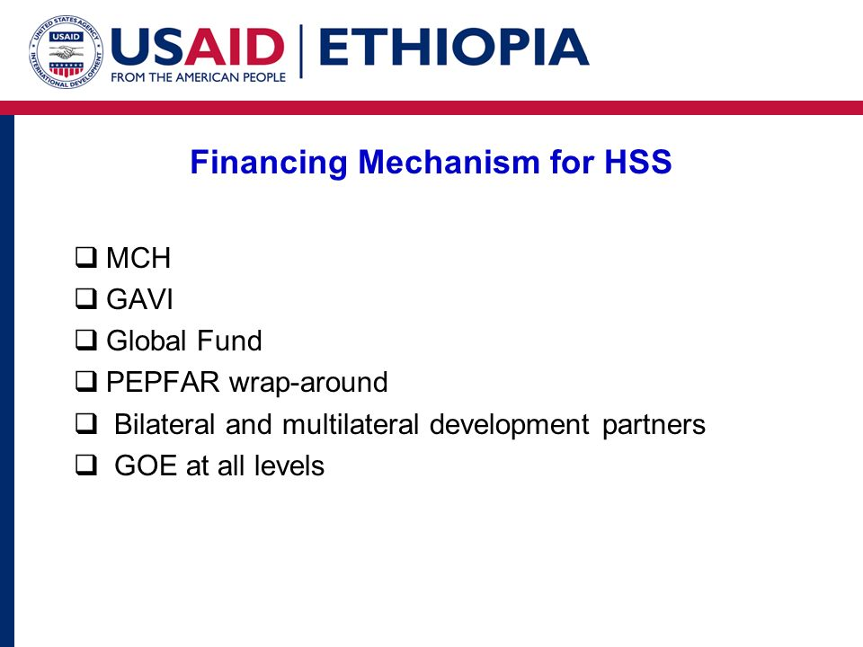 Financing Mechanism for HSS