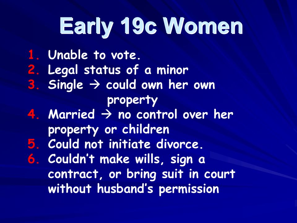 Early 19c Women Unable to vote. Legal status of a minor