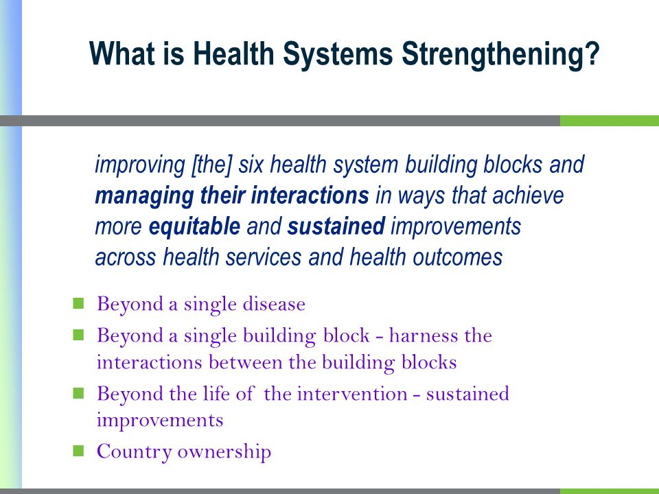 What is Health Systems Strengthening