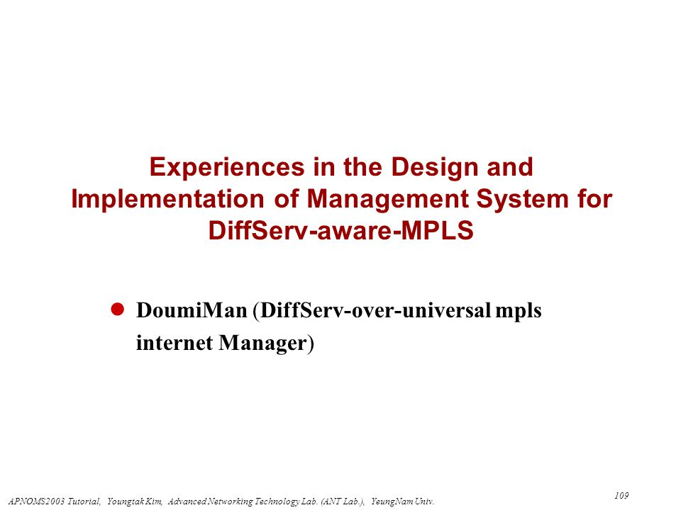 DoumiMan (DiffServ-over-universal mpls internet Manager)