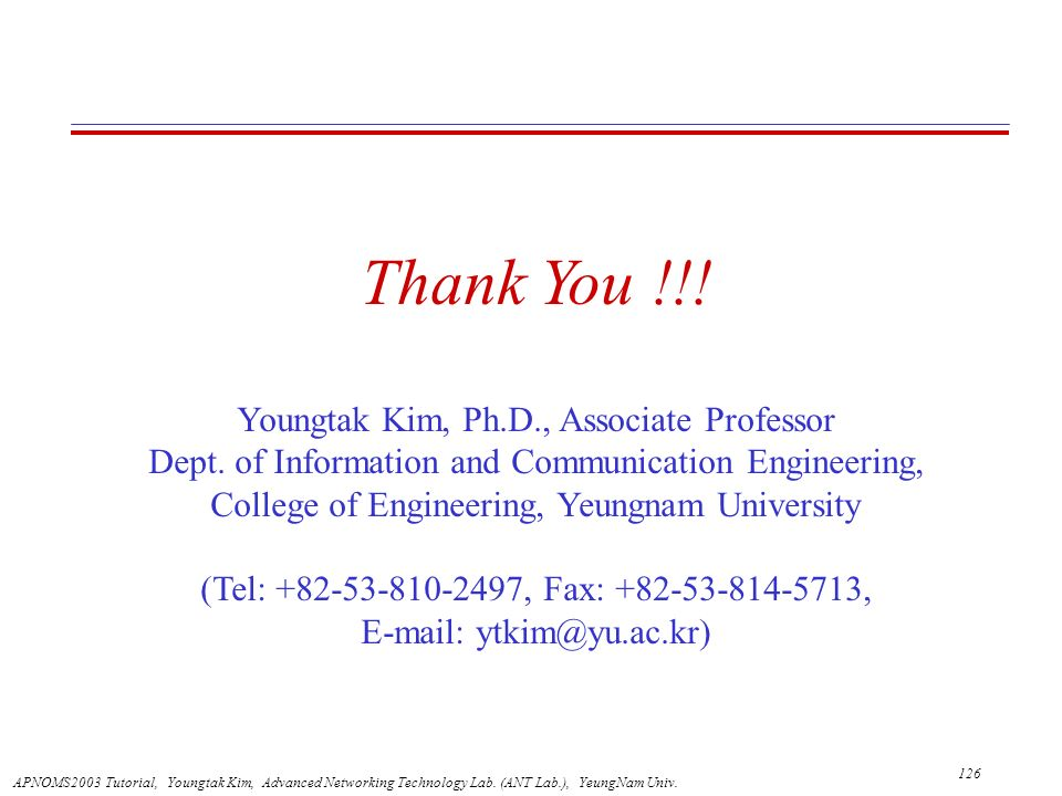 Thank You !!! Youngtak Kim, Ph.D., Associate Professor