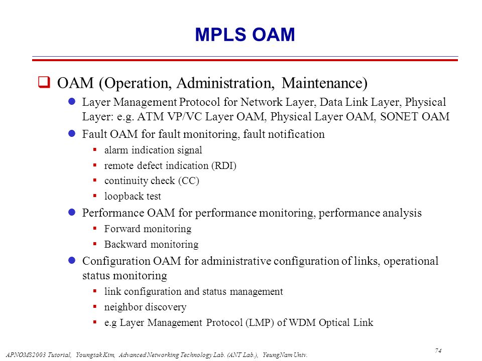 MPLS OAM OAM (Operation, Administration, Maintenance)