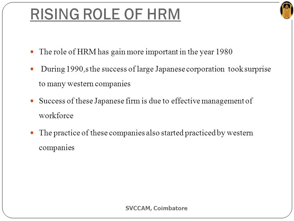 are western management concepts like hrd Strategic human resources management (shrm) is the comprehensive set of mana- gerial activities and tasks related to developing and maintaining a qualified workforce this workforce contributes to organizational effectiveness, as defined by the organization's.
