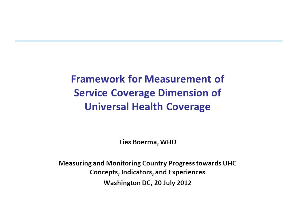 Framework for Measurement of Service Coverage Dimension of Universal Health Coverage
