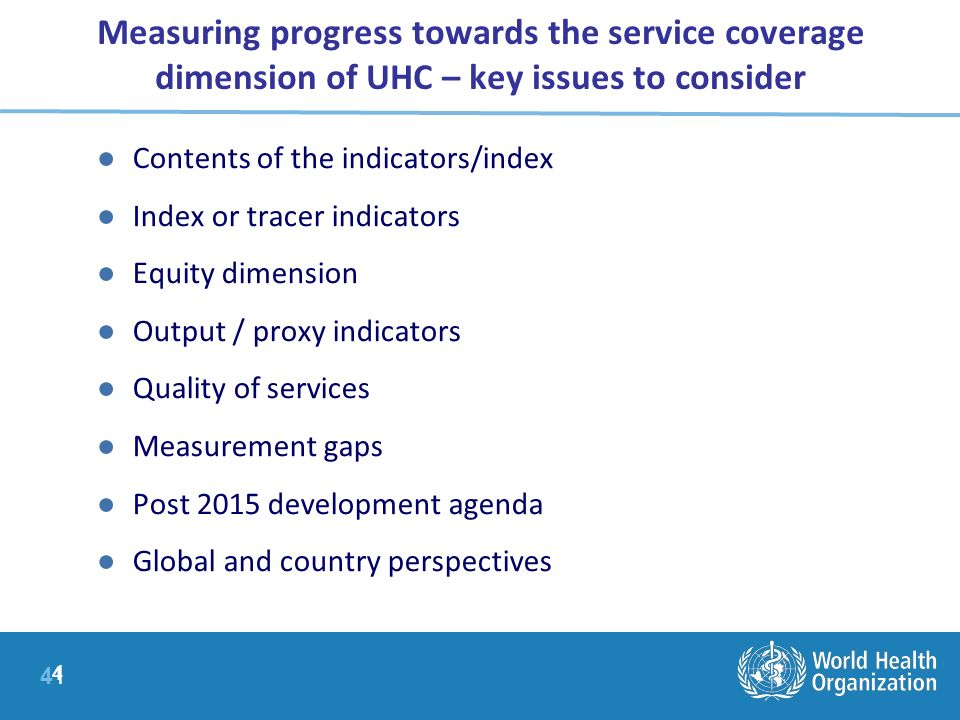 Measuring progress towards the service coverage dimension of UHC – key issues to consider
