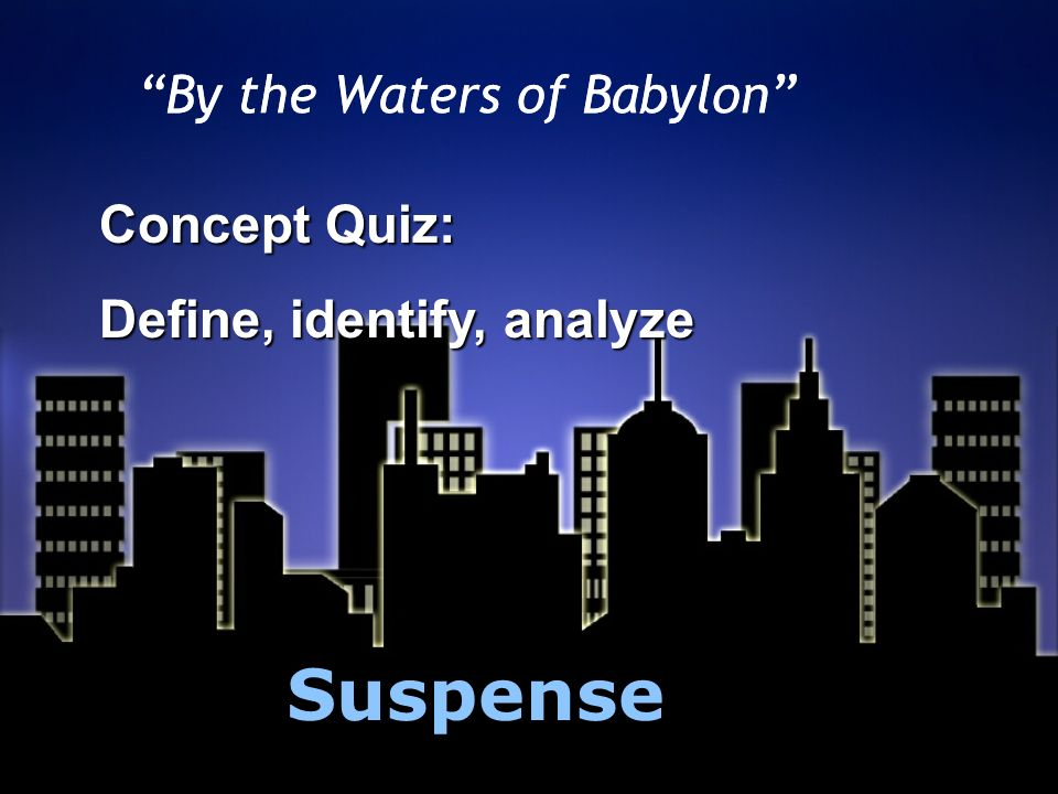 by the waters of babylon By the waters of babylon has 513 ratings and 42 reviews corinne said: by the waters of babylon is a really well written story, with so many effects go.