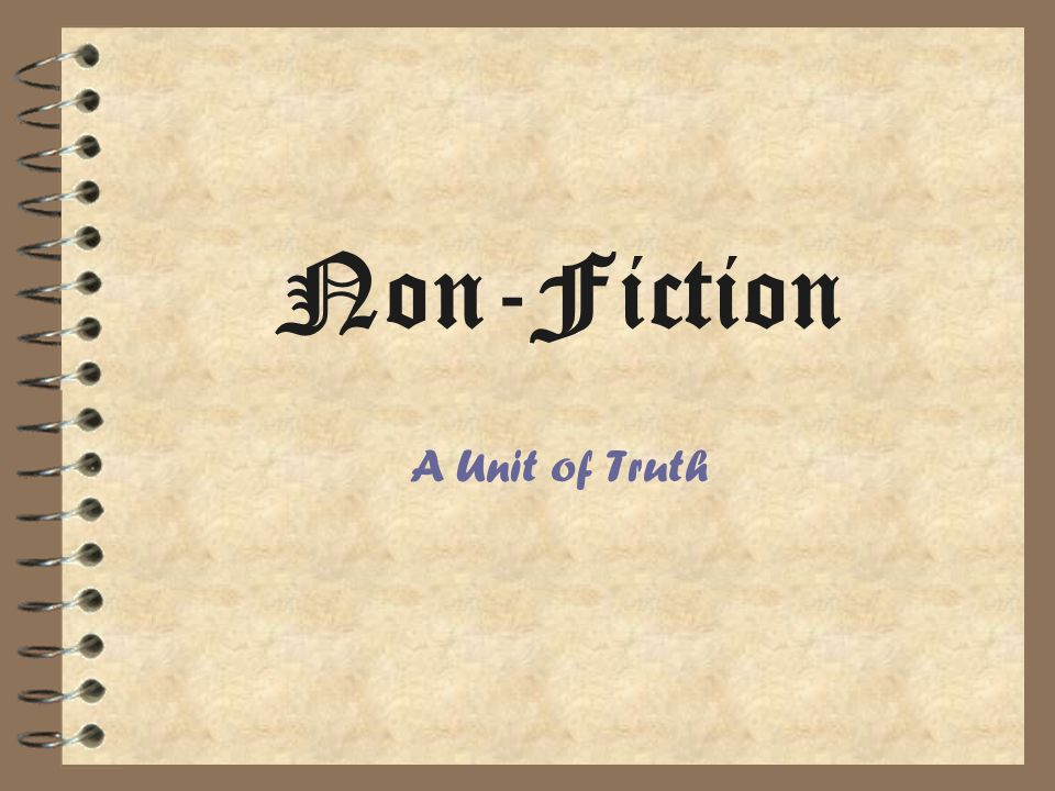 Non-Fiction A Unit of Truth