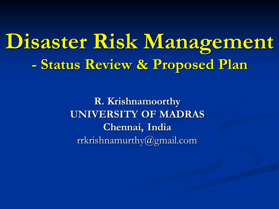 Disaster Risk Management - Status Review & Proposed Plan