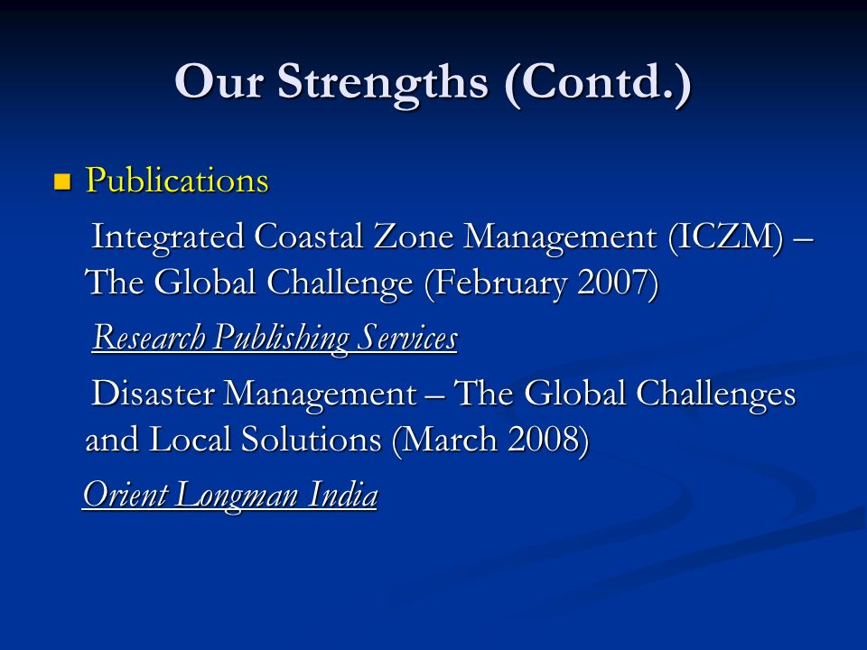 Our Strengths (Contd.) Publications