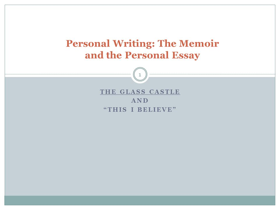 Personal Writing: The Memoir And The Personal Essay - Ppt Download
