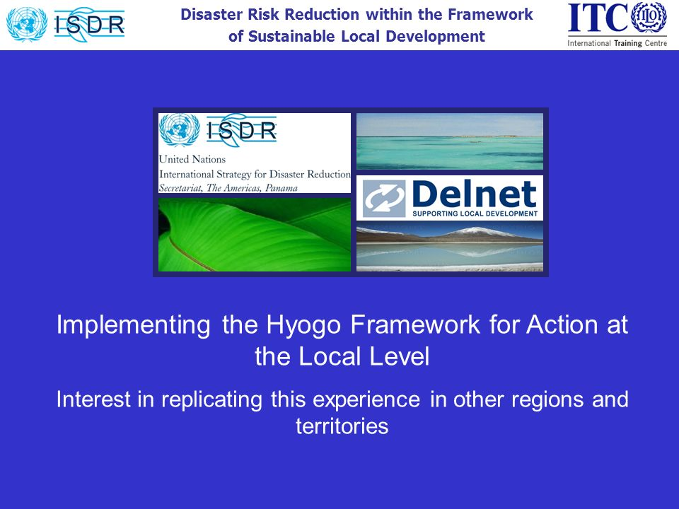 Implementing the Hyogo Framework for Action at the Local Level