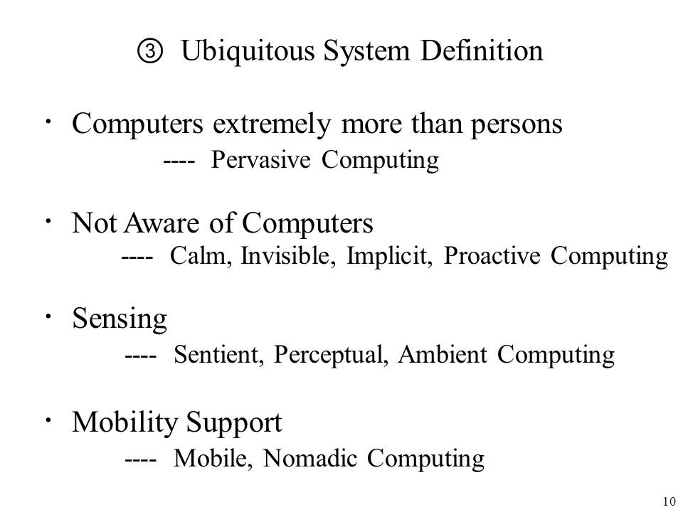③ Ubiquitous System Definition