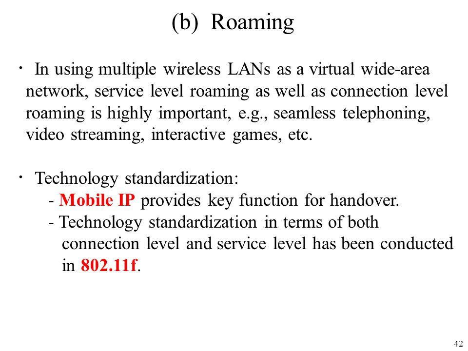 (b) Roaming ・In using multiple wireless LANs as a virtual wide-area