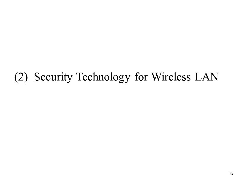 (2) Security Technology for Wireless LAN