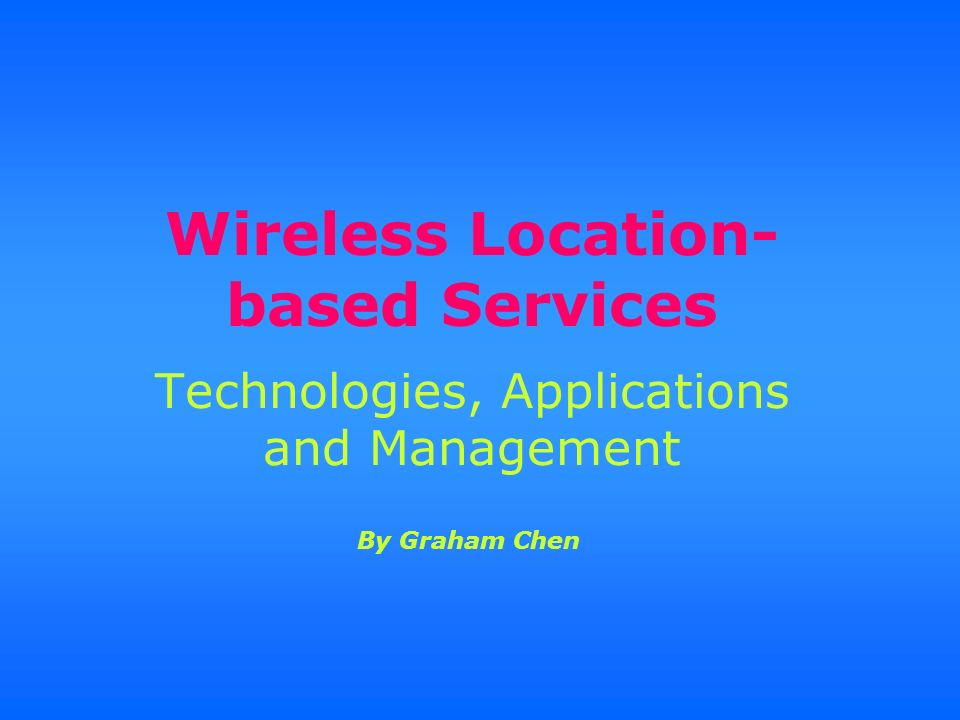 Wireless Location-based Services