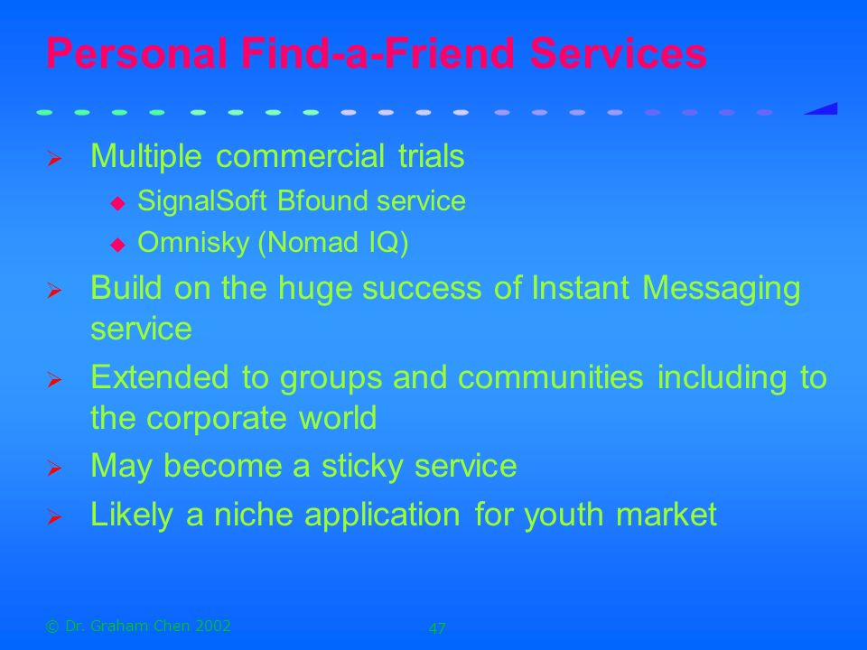 Personal Find-a-Friend Services