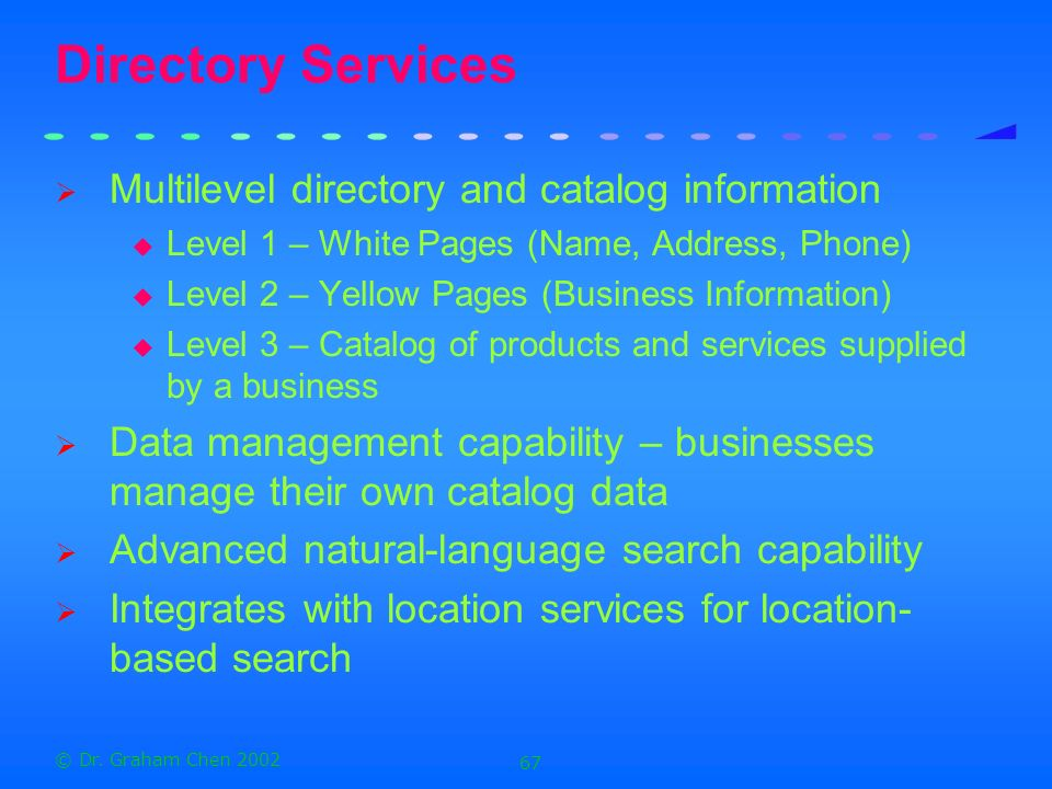 Directory Services Multilevel directory and catalog information