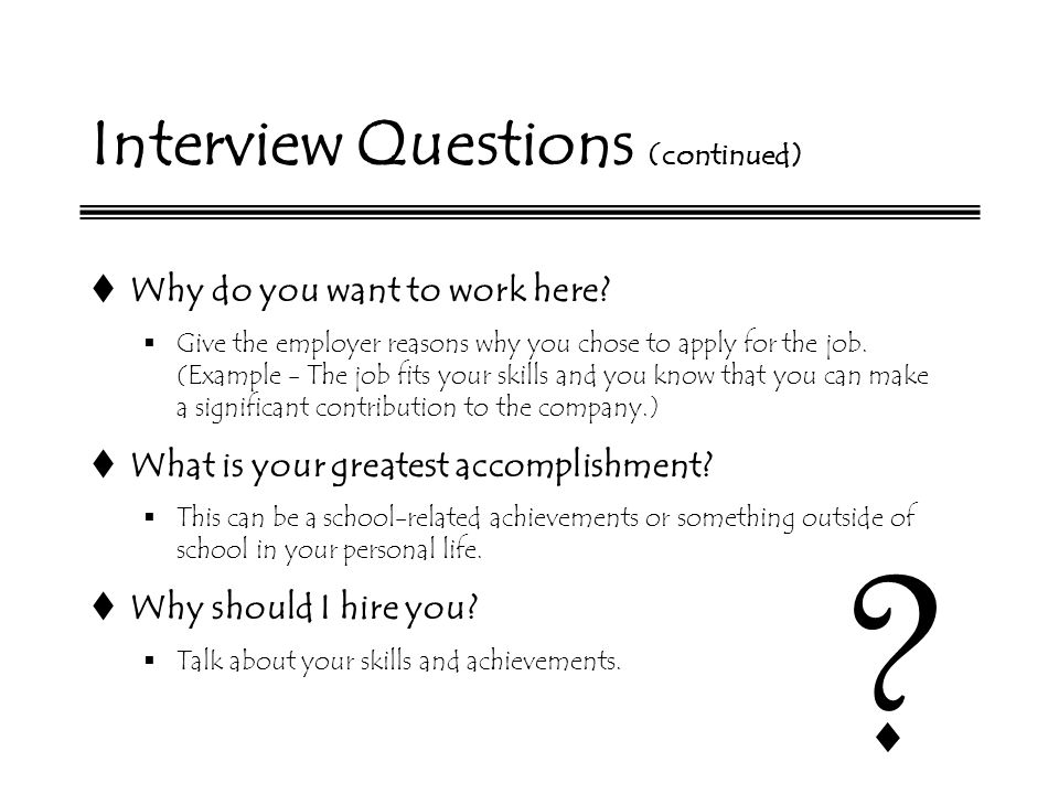 interviewing for a preparing for the during