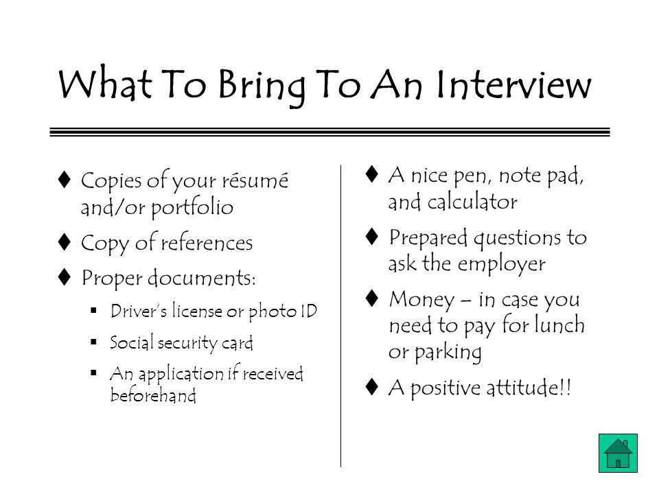 bring copies of resume to