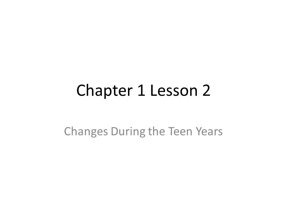 Changes During the Teen Years