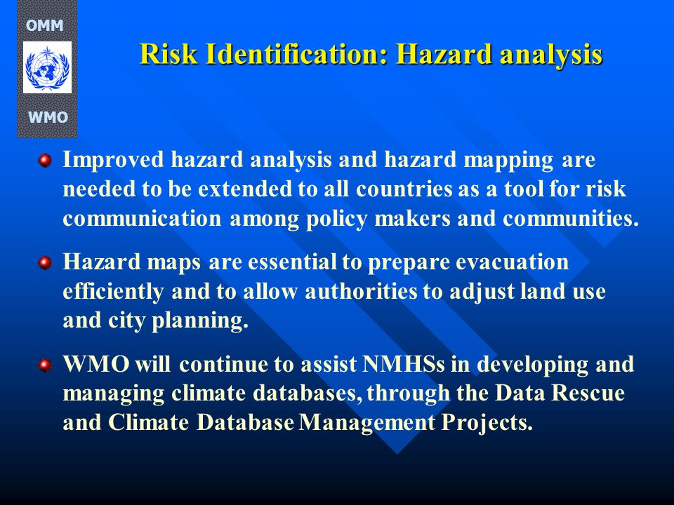 Risk Identification: Hazard analysis