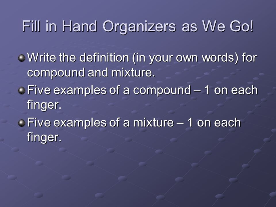 Fill in Hand Organizers as We Go!
