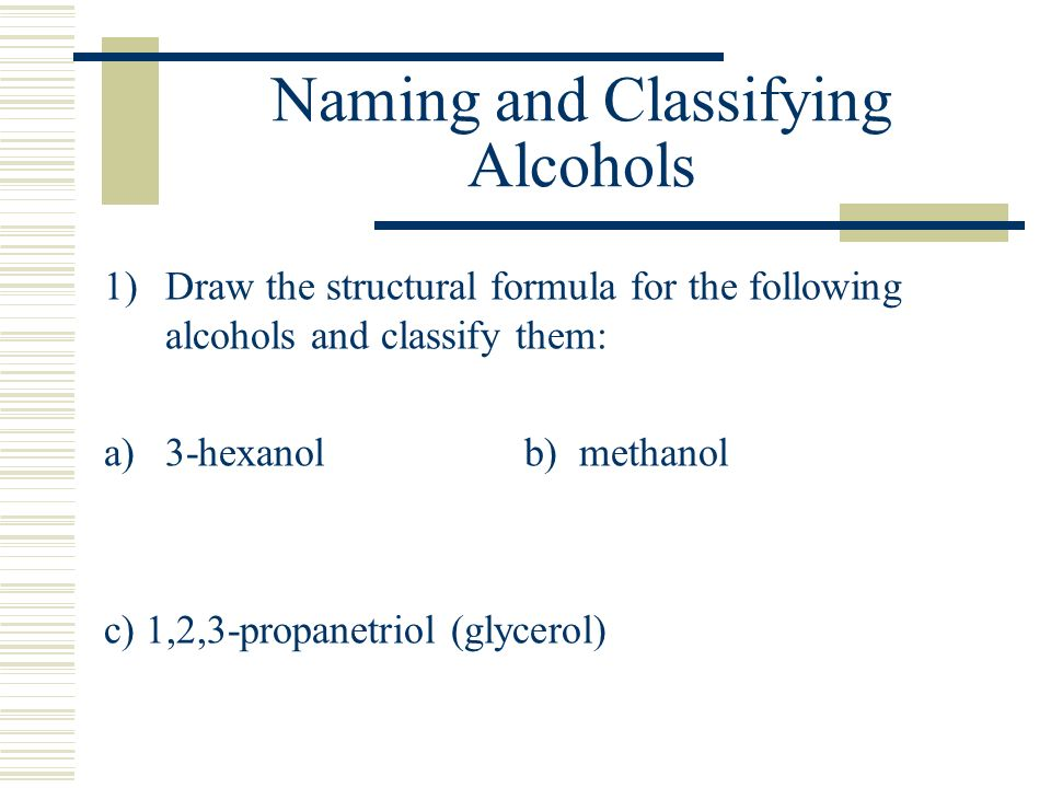 Naming and Classifying Alcohols
