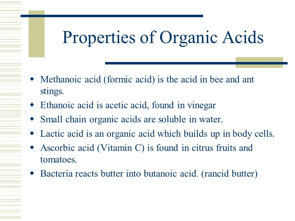 Properties of Organic Acids