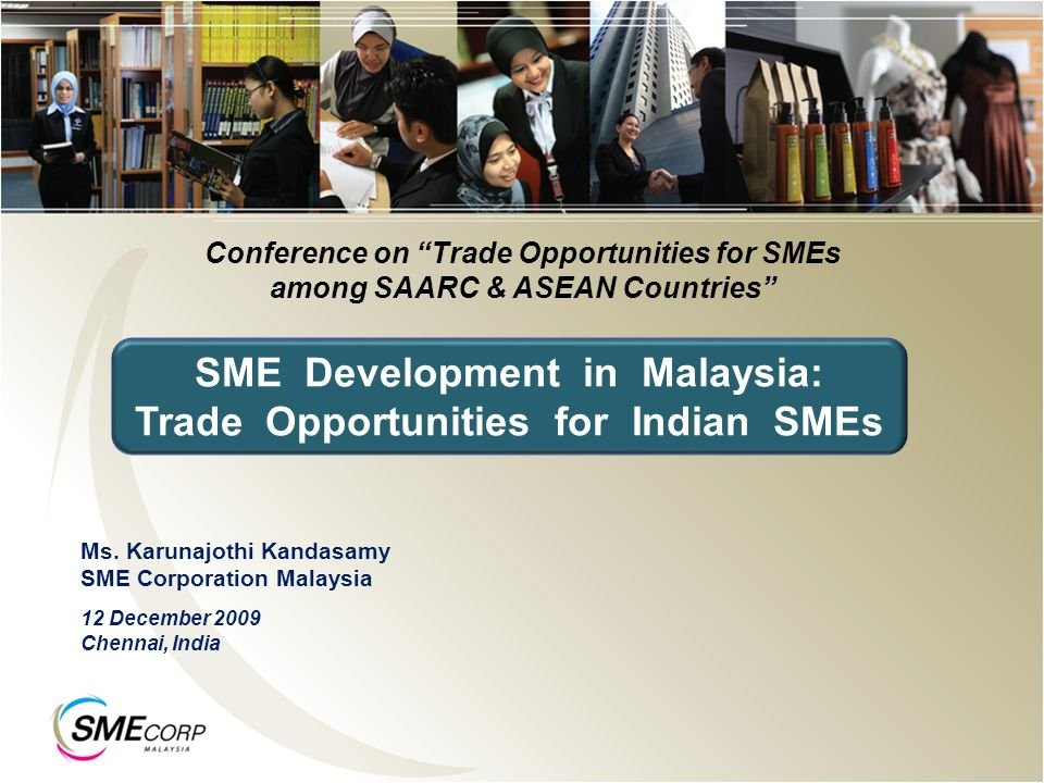 SME Development in Malaysia: Trade Opportunities for Indian SMEs