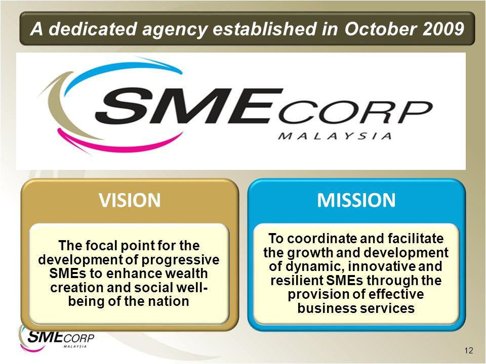 A dedicated agency established in October 2009