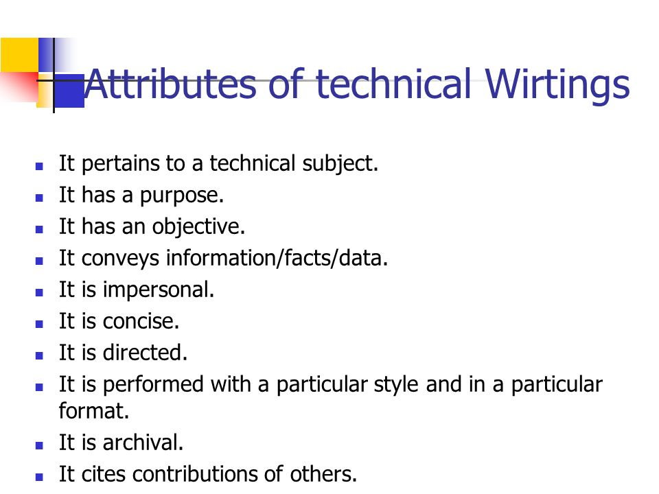 Technical Writing TECHNICAL WRITING is a broad term that ...