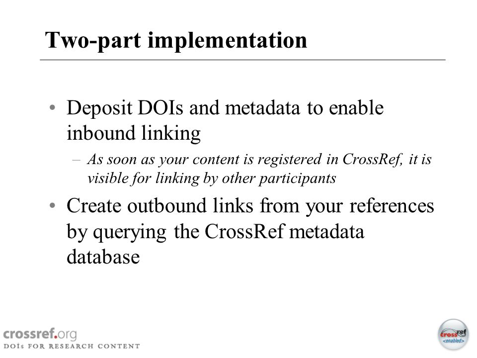 Two-part implementation