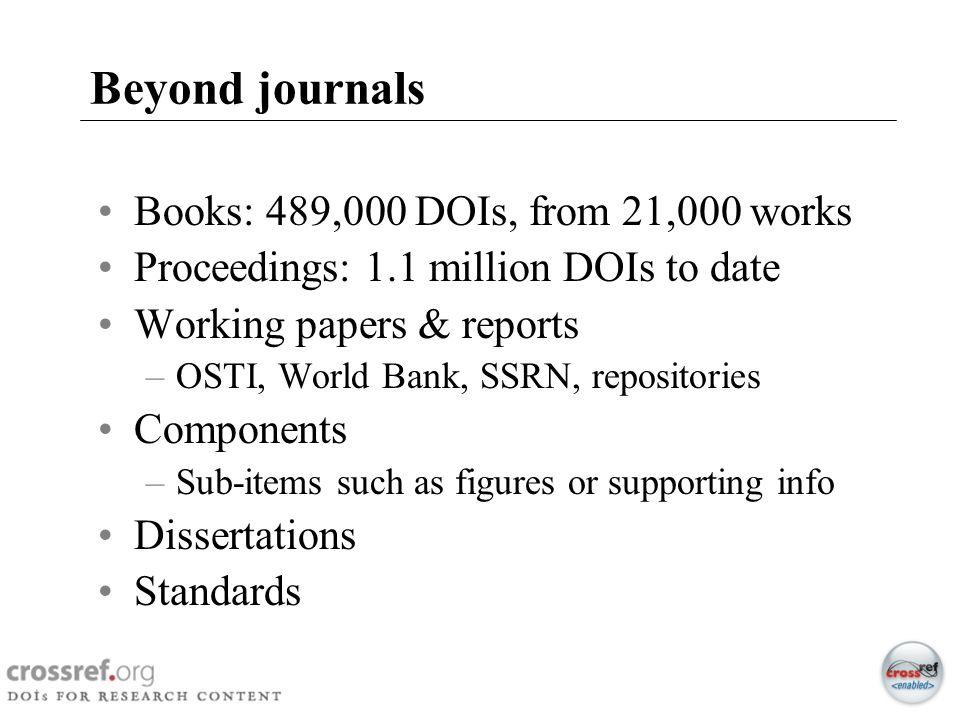 Beyond journals Books: 489,000 DOIs, from 21,000 works