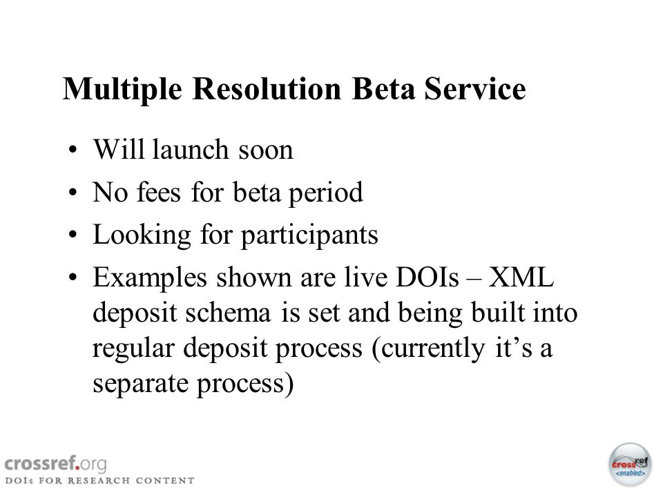 Multiple Resolution Beta Service