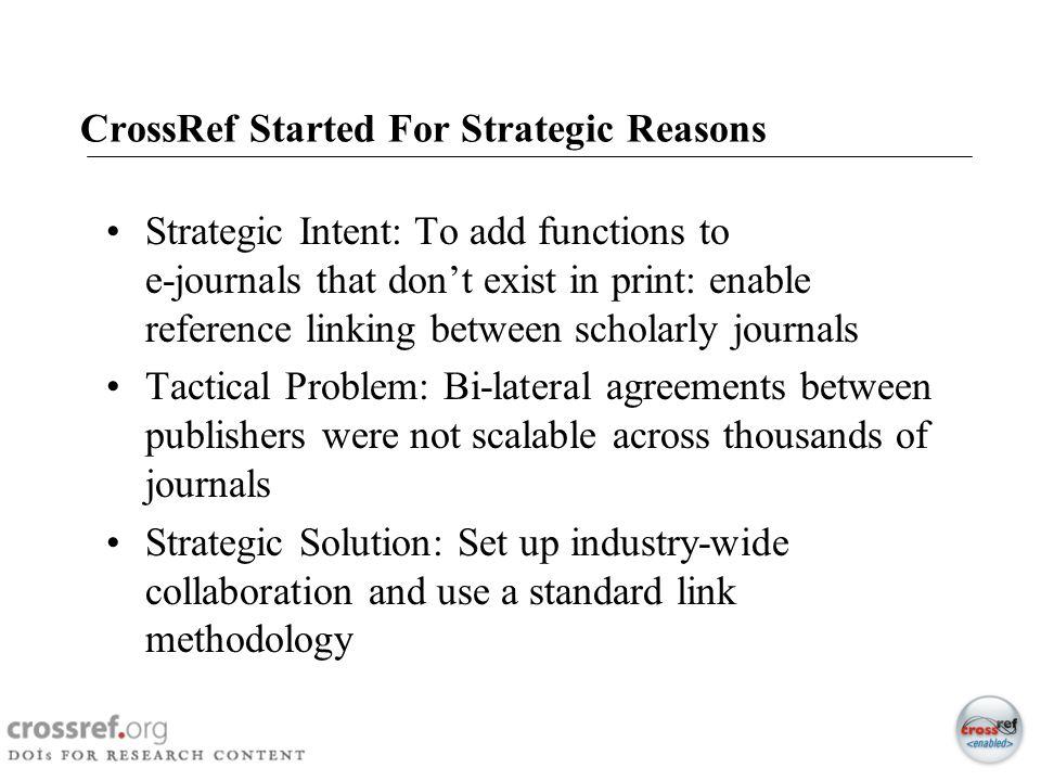 CrossRef Started For Strategic Reasons