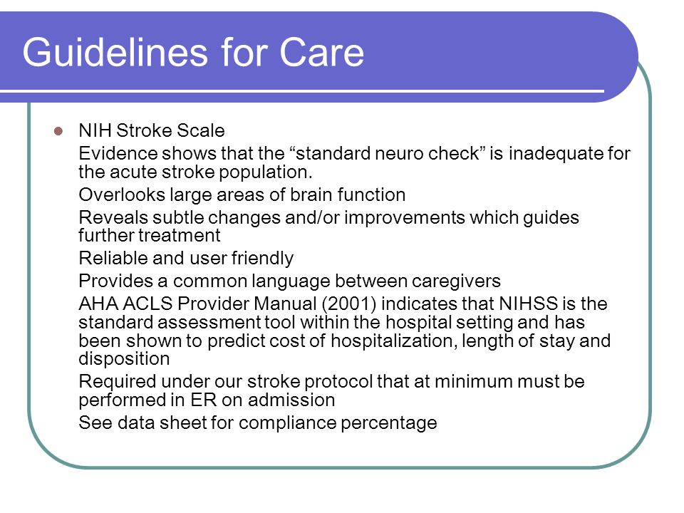 Guidelines for Care NIH Stroke Scale